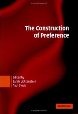 Construction of Preference   2006 9780521834285 Front Cover