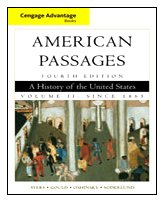 American Passages A History in the United States - Since 1865 4th 2010 9780547166285 Front Cover