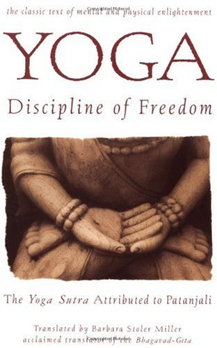 Yoga: Discipline of Freedom The Yoga Sutra Attributed to Patanjali N/A edition cover