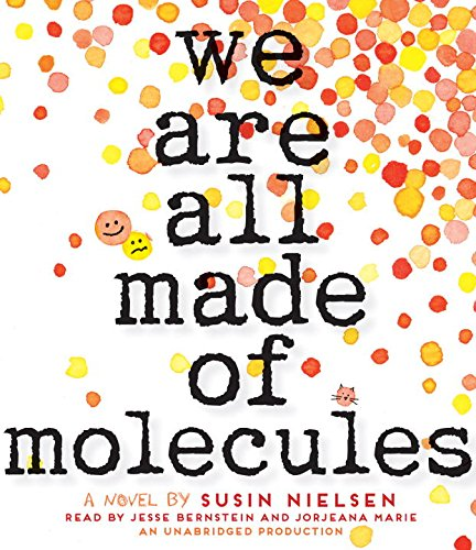 We Are All Made of Molecules:   2015 9780553556285 Front Cover