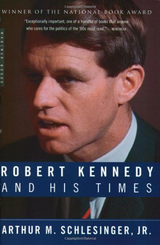 Robert Kennedy and His Times   2001 9780618219285 Front Cover