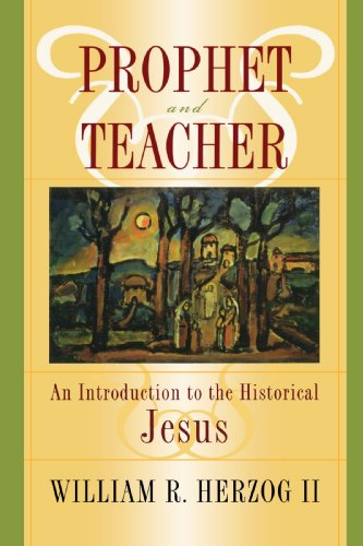 Prophet and Teacher An Introduction to the Historical Jesus  2005 edition cover