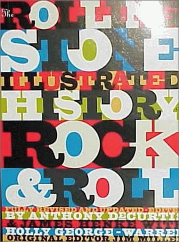 Rolling Stone Illustrated History of Rock and Roll The Definitive History of the Most Important Artists and Their Music 3rd 1992 edition cover