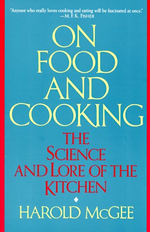 On Food and Cooking The Science and Lore of the Kitchen  1997 edition cover