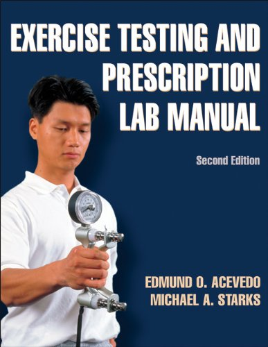 Exercise Testing and Prescription  2nd 2011 (Lab Manual) edition cover