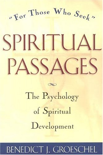 Spiritual Passages The Psychology of Spiritual Development  1984 edition cover