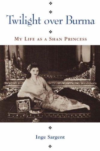 Twilight over Burma My Life as a Shan Princess  1994 edition cover