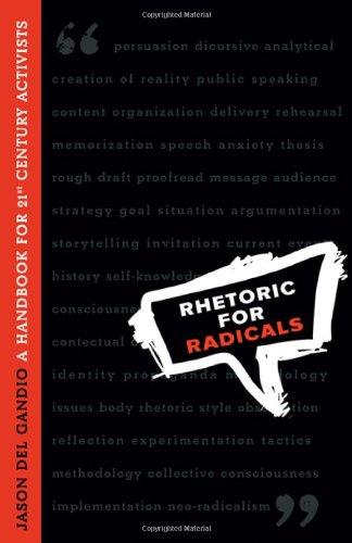 Rhetoric for Radicals A Handbook for 21st Century Activists  2008 (Handbook (Instructor's)) edition cover