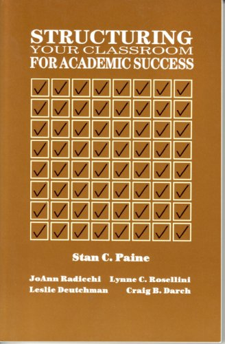 Structuring Your Classroom for Academic Success  1983 edition cover