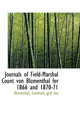 Journals of Field-Marshal Count Von Blumenthal for 1866 And 1870-71  N/A edition cover