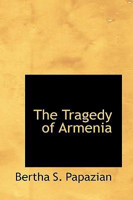 Tragedy of Armeni N/A 9781113528285 Front Cover