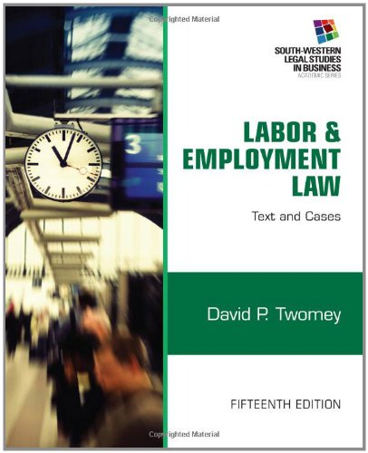 Labor and Employment Law Text and Cases 15th 2013 edition cover