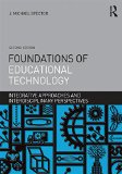 Foundations of Educational Technology Integrative Approaches and Interdisciplinary Perspectives 2nd 2015 (Revised) edition cover