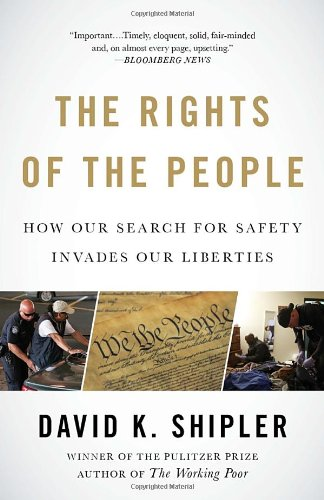 Rights of the People How Our Search for Safety Invades Our Liberties N/A edition cover