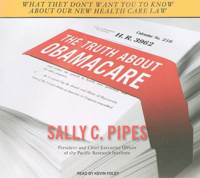 The Truth About Obamacare: Library Edition  2010 edition cover