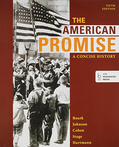 American Promise: a Concise History: a Concise History 5e Combined Volume and Reading the American Past 5e V1 and Reading the American Past 5e V2  5th 2014 edition cover