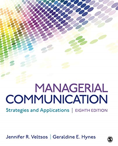 Managerial Communication Strategies and Applications 8th (Revised) 9781544393285 Front Cover