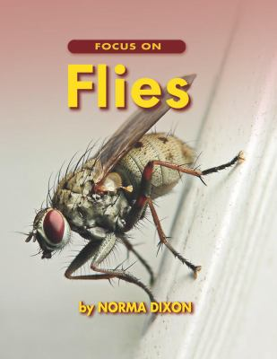 Focus on Flies   2006 9781550051285 Front Cover