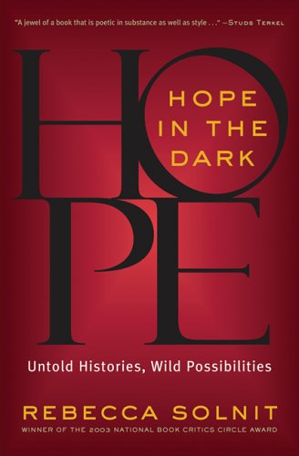 Hope in the Dark Untold Histories, Wild Possibilities  2006 edition cover