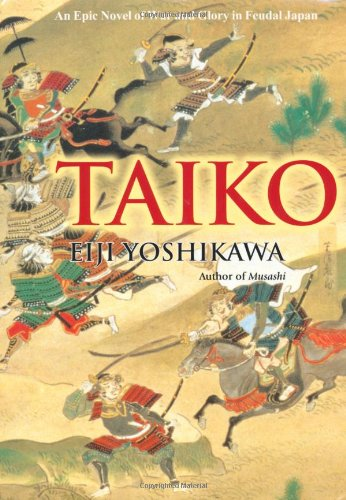 Taiko An Epic Novel of War and Glory in Feudal Japan N/A edition cover