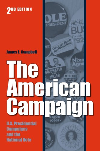 American Campaign U. S. Preisdential Campaigns and the National Vote 2nd 2007 edition cover