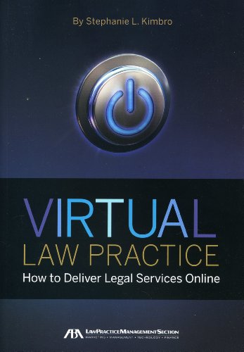 Virtual Law Practice How to Deliver Legal Services Online  2010 9781604428285 Front Cover
