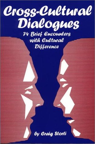 Cross-Cultural Dialogues Seventy-Four Brief Encounters with Cultural Difference  1994 edition cover