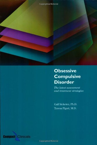 Obsessive Compulsive Disorder The Latest Assessment and Treatment Strategies 3rd 2006 (Revised) edition cover
