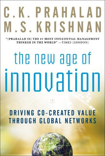 New Age of Innovation Driving Co-Created Value Through Global Networks  2008 edition cover