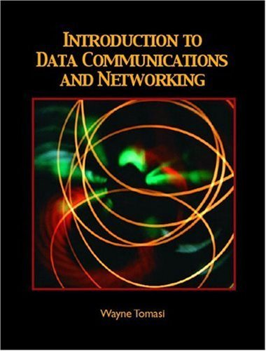 Introduction to Data Communications and Networking   2005 edition cover