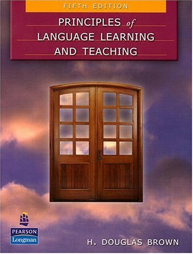 Principles of Language Learning and Teaching  5th 2007 edition cover