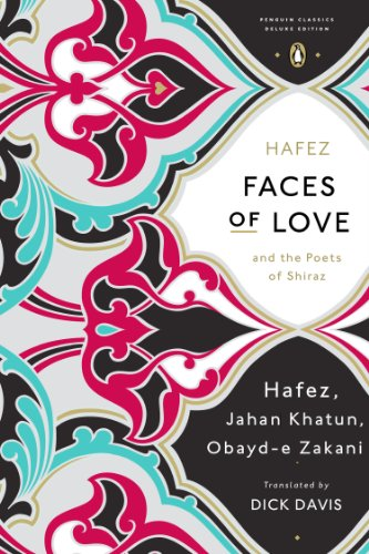 Faces of Love Hafez and the Poets of Shiraz  2014 edition cover