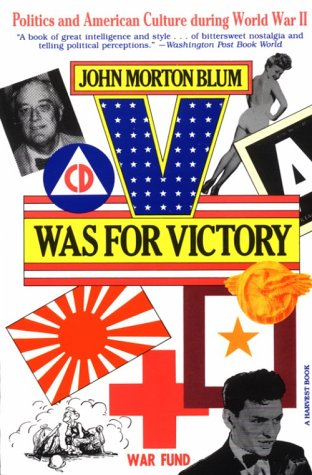 V Was for Victory Politics and American Culture During World War II  1977 edition cover
