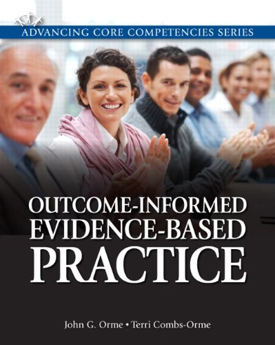 Outcome-Informed Evidence-Based Practice   2012 (Guide (Instructor's)) 9780205816286 Front Cover