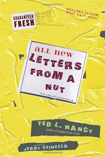 All New Letters from a Nut Includes Lunatic Email Exchanges  2010 edition cover