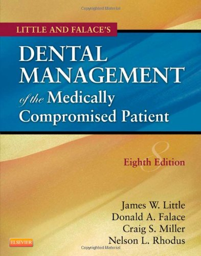 Little and Falace's Dental Management of the Medically Compromised Patient  8th 2012 edition cover