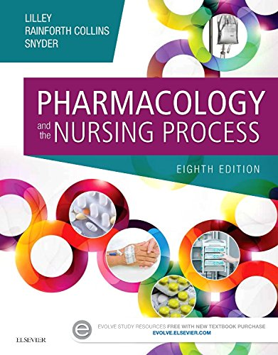 Pharmacology and the Nursing Process  8th 2017 9780323358286 Front Cover