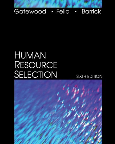 Human Resource Selection  6th 2008 9780324207286 Front Cover