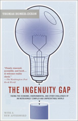 Ingenuity Gap Facing the Economic, Environmental, and Other Challenges of an Increasingly Complex and Unpredictable Future  2002 edition cover