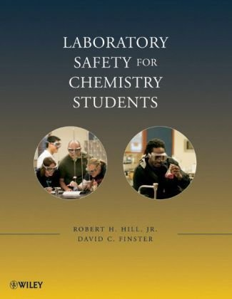 Laboratory Safety for Chemistry Students   2010 edition cover