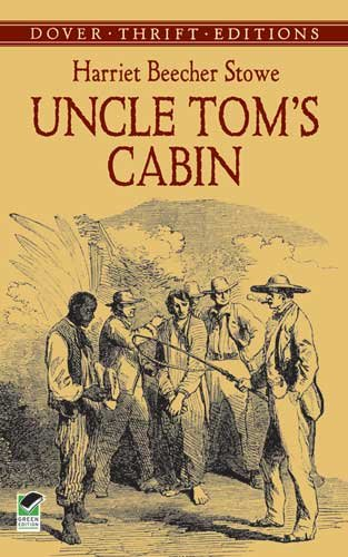 Uncle Tom's Cabin Or, Life among the Lowly  2005 9780486440286 Front Cover