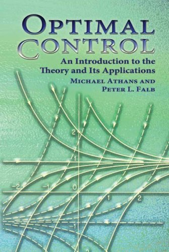 Optimal Control An Introduction to the Theory and Its Applications  2007 edition cover