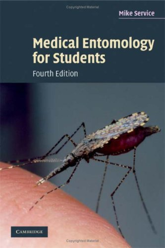 Medical Entomology for Students  4th 2008 (Revised) edition cover