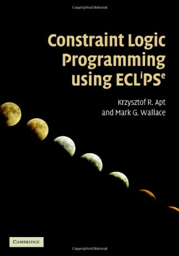 Constraint Logic Programming Using Eclipse   2006 9780521866286 Front Cover
