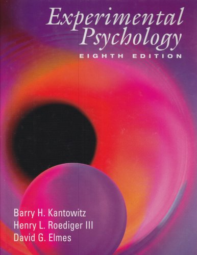 Experimental Psychology Understanding Psychology Research 8th 2005 (Revised) edition cover