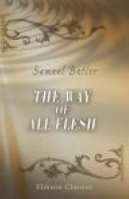 Way of All Flesh  N/A edition cover