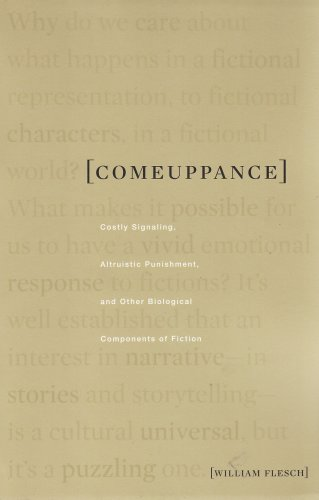Comeuppance Costly Signaling, Altruistic Punishment, and Other Biological Components of Fiction  2007 edition cover