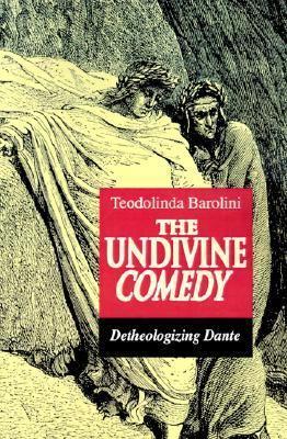 Undivine Comedy Detheologizing Dante  1993 edition cover