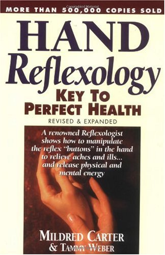 Hand Reflexology Key to Perfect Health  2000 (Revised) edition cover