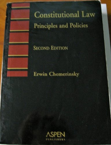 Constitutional Law Principles and Policies 2nd 2002 (Student Manual, Study Guide, etc.) edition cover
